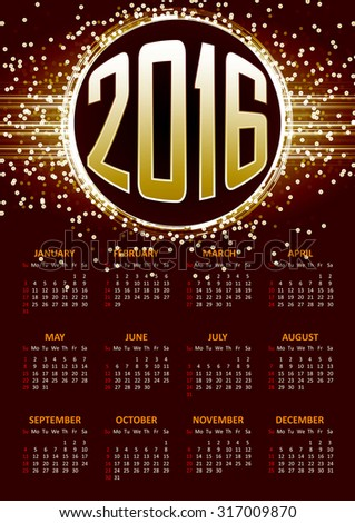 Calendar for 2016 on orange abstract background with circle surrounded by flare shimmering particle luxurious pattern. Vector illustration