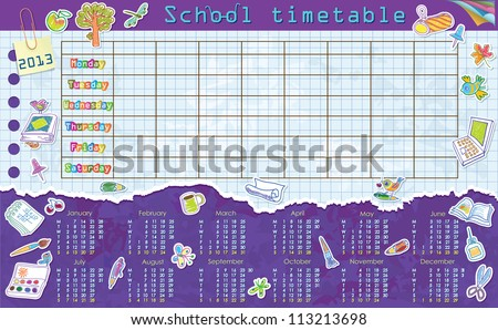 Calendar for 2013. Week starts on Monday. Sheet in a cage for school schedule. Schedule. Stickers on the school theme - stock vector