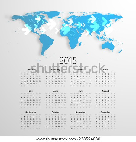 Calendar for 2015, with earth map and arrows. Vector EPS10.  - stock vector