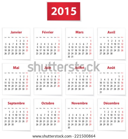 Calendar for 2015 year in French on white paper. Vector illustration - stock vector