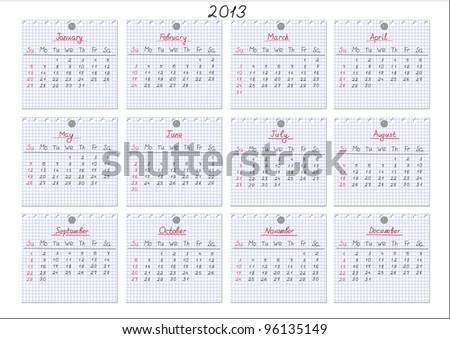 Calendar for year 2013 with each month drawn on checked notepad sheets. Vector illustration. - stock vector