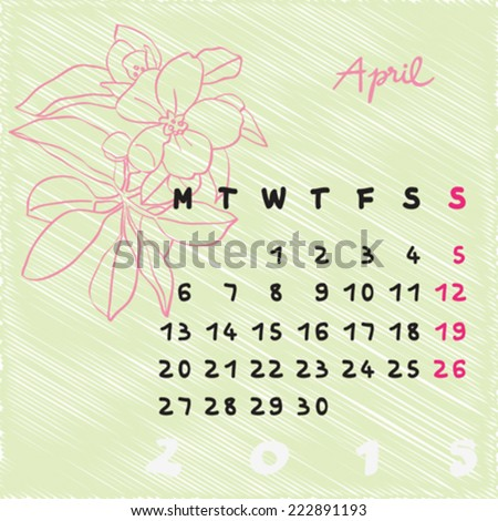 Calendar 2015, graphic illustration of April month calendar with original hand drawn text and apple tree flower