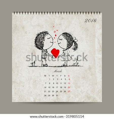 Calendar grid 2016 design, march. Couple in love together. Vector illustration