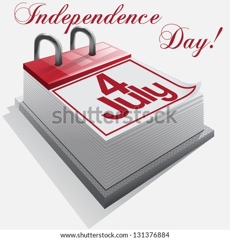 calendar 4 July, Independence Day . Vector - stock vector