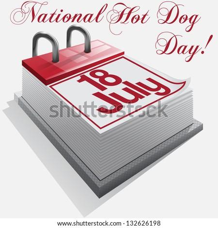 calendar 18 July, National Hot Dog Day . Vector - stock vector