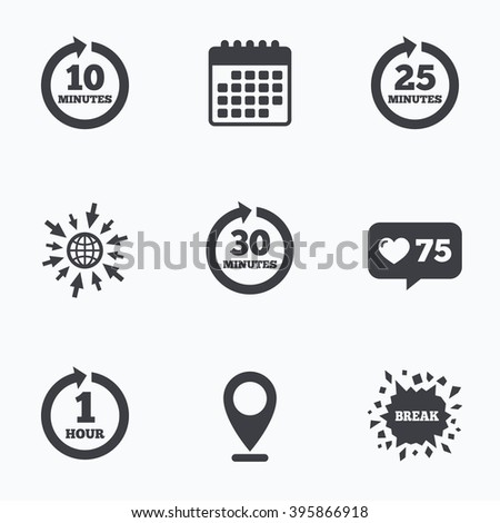 Calendar, like counter and go to web icons. Every 10, 25, 30 minutes and 1 hour icons. Full rotation arrow symbols. Iterative process signs. Location pointer. - stock vector