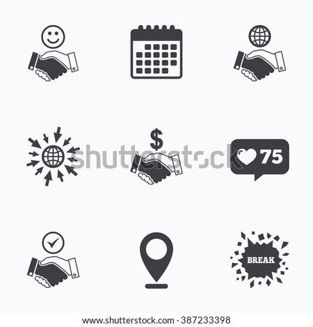 Calendar, like counter and go to web icons. Handshake icons. World, Smile happy face and house building symbol. Dollar cash money. Amicable agreement. Location pointer. - stock vector