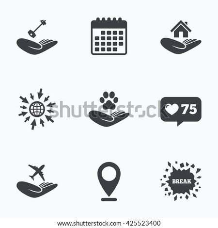 Calendar, like counter and go to web icons. Helping hands icons. Shelter for dogs symbol. Home house or real estate and key signs. Flight trip insurance. Location pointer. - stock vector