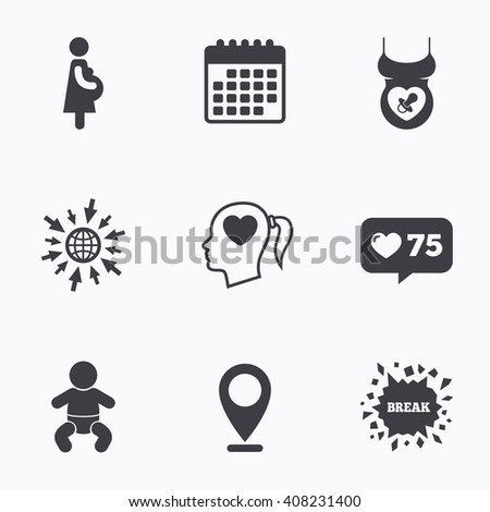 Calendar, like counter and go to web icons. Maternity icons. Baby infant, pregnancy and dummy signs. Child pacifier symbols. Head with heart. Location pointer. - stock vector