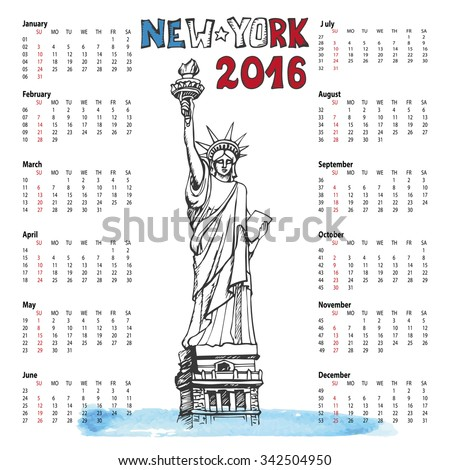 Calendar 2016 New year.New York.American symbols Statue of Liberty,lettering in doodle hand drawn sketch.Watercolor splash.Vector landmark,retro Illustration,background.Week starts from sunday - stock vector