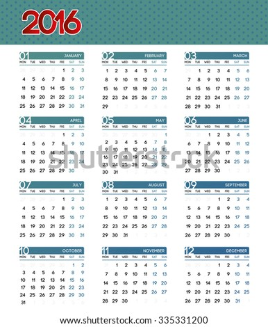 Calendar 2016 on white background. Week Starts Monday. Set of 12 Months. Simple vector illustration. - stock vector