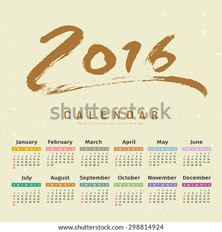 Calendar 2016 text paint brush on paper recycle background, vector illustration