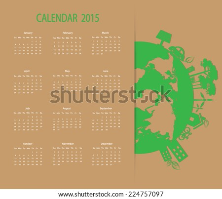 Calendar 2015 vector design save the Earth template.