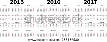 Calendars 2015,2016,2017. Weeks starts from monday. Vector illustration - stock vector