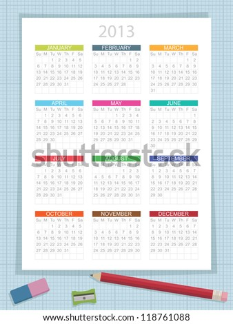 calender for 2013 on graph paper background, with pencil, eraser and sharpener
