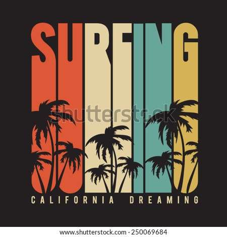 California surf typography, t-shirt graphics , vectors - stock vector