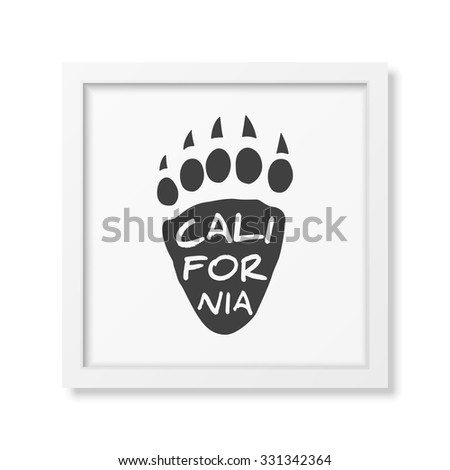 California -  typographical Background in realistic square white frame on white background. Vector EPS10 illustration.  - stock vector