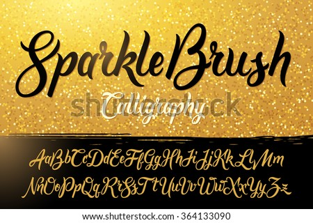 Calligraphic brushpen font with golden sparkles background - stock vector