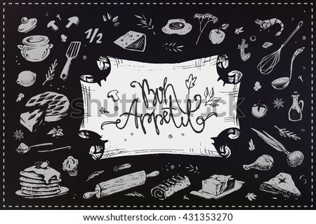 calligraphic inscription - bon appetit on the old paper frame. sketch illustration of culinary items. isolated vector. chalk on a blackboard. menu design - stock vector