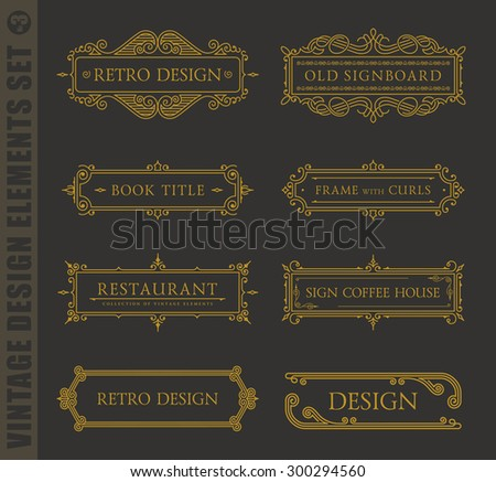 Calligraphic labels and frames elegant set. Vector baroque set. Vintage design elements and page decoration. Border frames collection royal ornament - stock vector