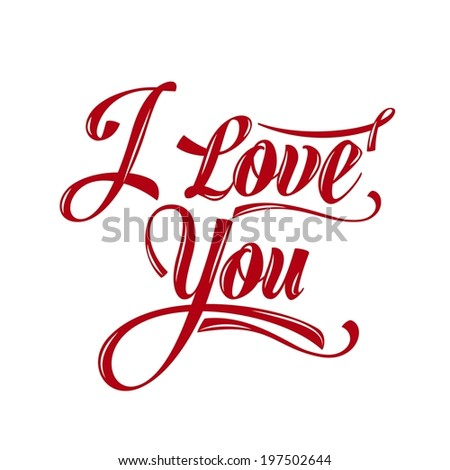 "Calligraphic  Writing ""i love you"", vector illustration - stock vector"