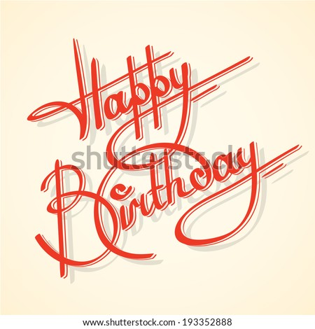 Calligraphy happy birthday ornate lettering postcard template vector illustration - stock vector