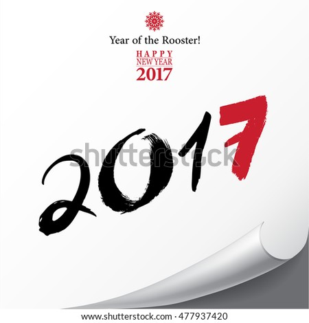 Calligraphy 2017 Happy New Year sign card with Rooster. Vector illustration.