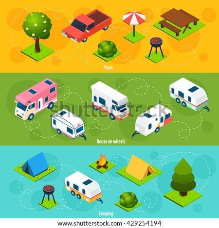 Camping and travel isometric horizontal banners with house on wheels and elements for picnic and campsite on colorful backgrounds vector illustration - stock vector