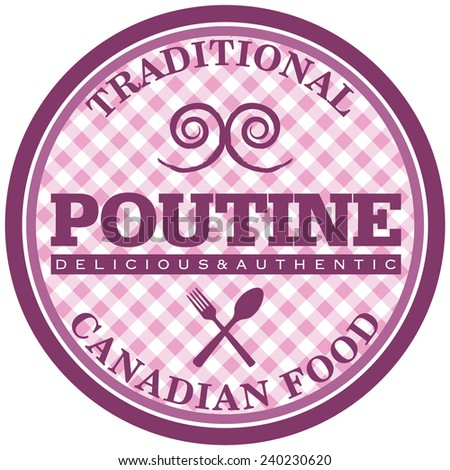 canadian food poutine label - stock vector
