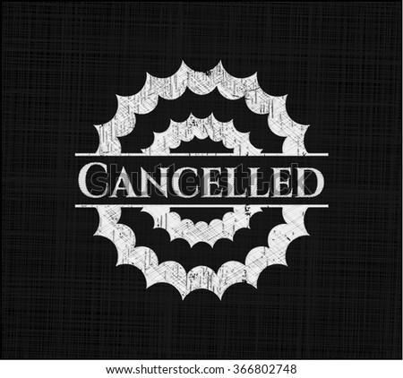 Cancelled chalk emblem - stock vector