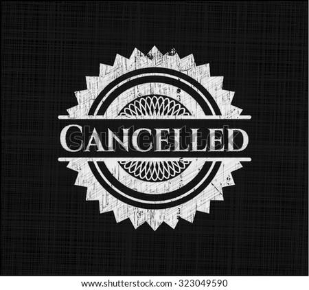 Cancelled on blackboard - stock vector