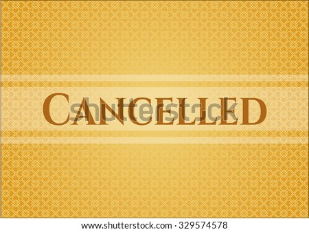 Cancelled poster or banner