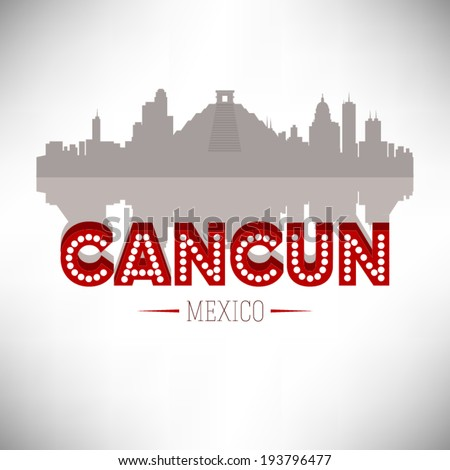 Cancun Mexico, Skyline Design, vector illustration.