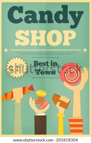 Candy Shop Retro Poster with Hands Holding Sweet. Vector Illustration. - stock vector