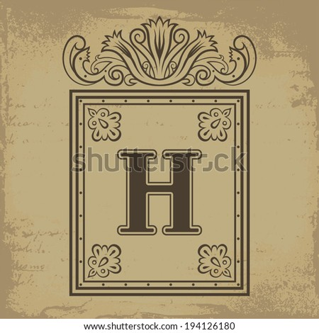 h letter in different style  Capital letter H in old