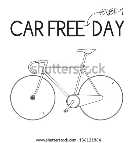 Car Free Everyday-White - stock vector