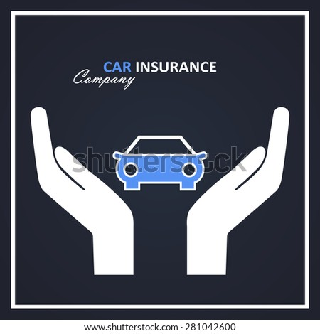 Car insurance company logo in blue and white color with car and hand icons poster - stock vector