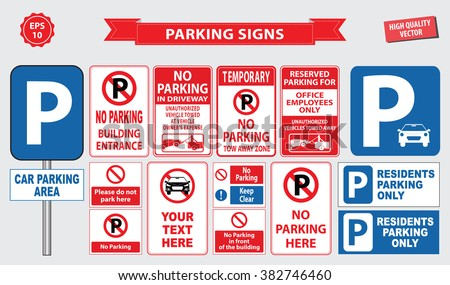 Car Parking Sign (no parking building entrance, tow away zone, car parking area, office employee only, do not park here, residents parking only) - stock vector