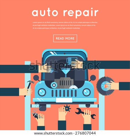 Car service. Auto mechanic repair of machines and equipment. Oil change, suspension repairs, tire service, painting. Hands holding tools. Car diagnostics. Vector illustration flat style. - stock vector