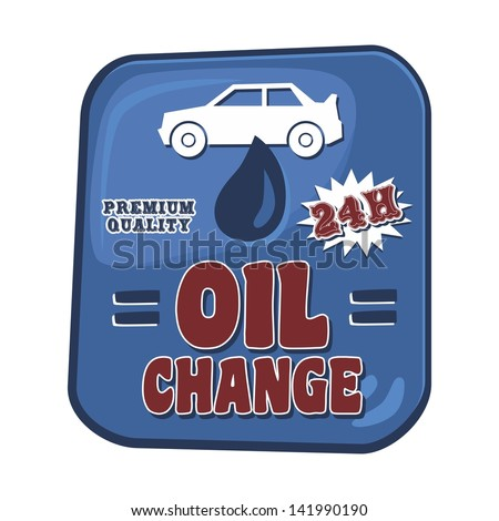 car service poster sign oil change - stock vector