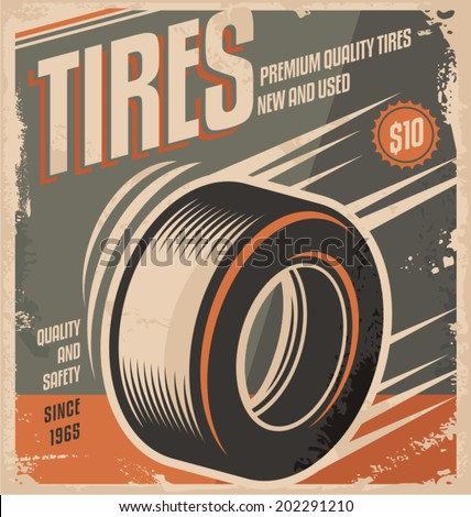 Car tires retro poster design creative concept. Vintage ad template for auto industry and service. - stock vector