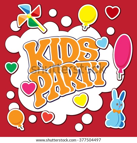 Card for kids party. Vector illustration. It is easy to edit. In gallery also card different colors. Perfect for invitations or announcements.