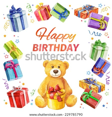 Card Happy Birthday. square frame of gifts and Teddy Bear. watercolor. watercolor. Vector watercolor. - stock vector