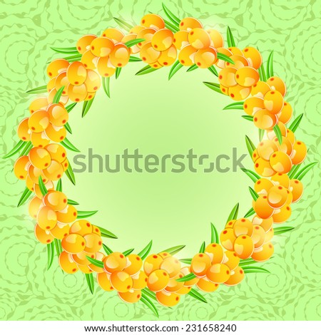 Card with Round Frame from Orange Sea-buckthorn Berries on Green Background. Vector Illustration - stock vector