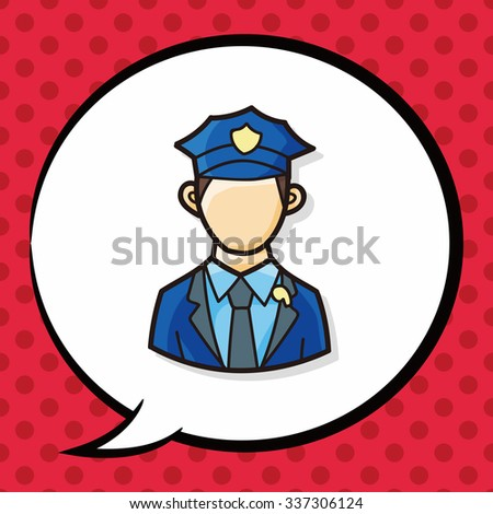 career character policeman doodle, speech bubble