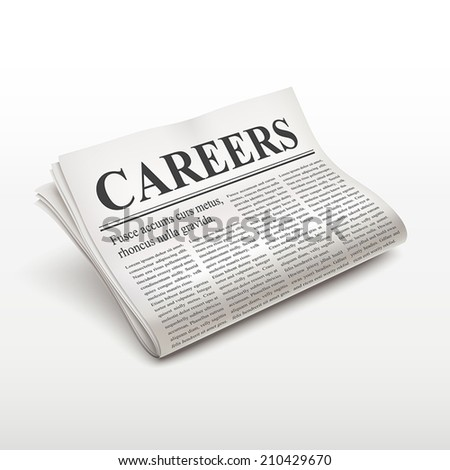 careers word on newspaper over white background