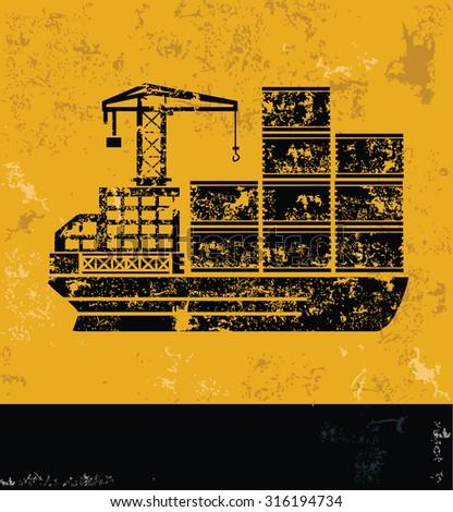 Cargo,shipping boat,container concept design, yellow grunge vector - stock vector