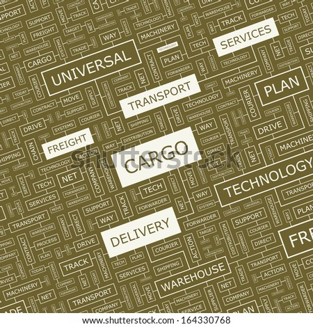 CARGO. Word cloud illustration. Tag cloud concept collage.