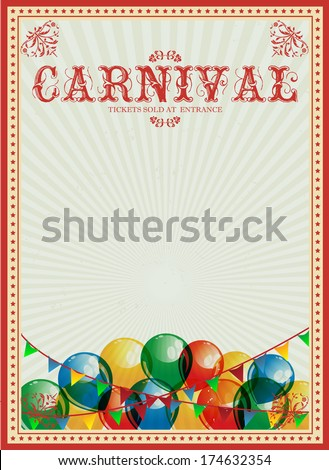 Carnival background. Colorful balloons. Circus. Vintage poster. Invitation. Billboard. - stock vector