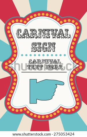Carnival sign template with pointing hand - stock vector